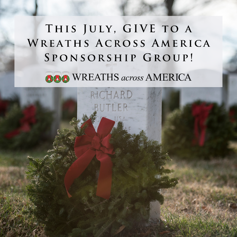 Giving In July with Wreaths Across America Fundraising